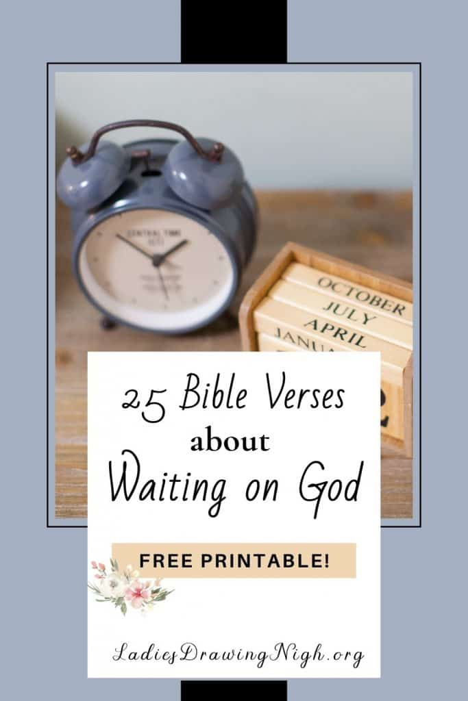 clock wooden block calendar flower vase illustrating Bible Verses About Waiting on God